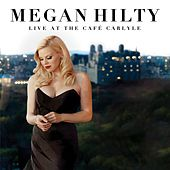 Live at the Cafe Carlyle by Megan Hilty