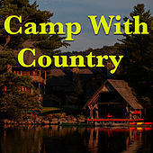 Camp With Country de Various Artists