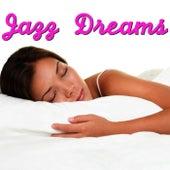 Jazz Dreams di Various Artists