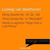 Orange Edition - Beethoven: String Quartet No. 16, Op. 135 & Piano Sonata No. 14, Op. 27 by Various Artists