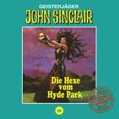 Tonstudio Braun, Folge 28: Die Hexe vom Hyde Park von John Sinclair