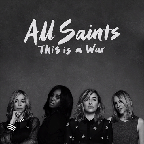 This Is A War by All Saints
