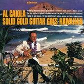 Solid Gold Guitar Goes Hawaiian by Al Caiola