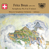 Brun: Symphony No. 3 in D Minor by Moscow Symphony Orchestra
