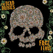 Face I Love by The Dead Daisies