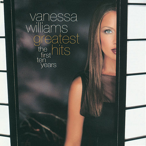 Greatest Hits: The First Ten Years by Vanessa Williams