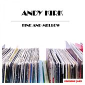 Fine And Mellow by Andy Kirk