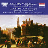 Zweers: Symphony No. 1 in D Major - De Lange: Symphony No. 1 in C Minor von Netherlands Radio Chamber Orchestra
