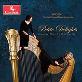 Petite Delights: Romantic Music for Flute & Harp by Various Artists