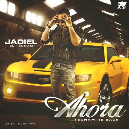 Ahora - Single by Jadiel