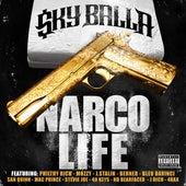Narco Life von Sky Balla
