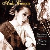 Canciones de María Grever by Aida Cuevas