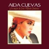 Y Lo Mejor de José Alfredo Jiménez by Aida Cuevas