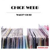 Wacky Dust by Chick Webb