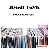 Pal Of Long Ago by Jimmie Davis