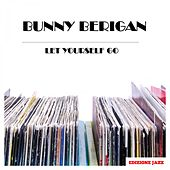 Let Yourself Go de Bunny Berigan