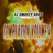DJ Smokey Gray Presents Compilation Album Volume 4 von Bizarre