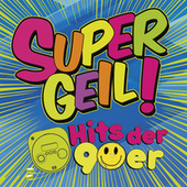 Supergeil! - Hits der 90er von Various Artists