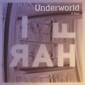 If Rah (Remixes) von Underworld