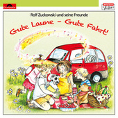 Gute Laune - Gute Fahrt! by Rolf Zuckowski