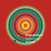 Desert Phase Remixes by Kaya Project