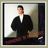 Paradise In My Heart (Remastered) by Tracy Huang