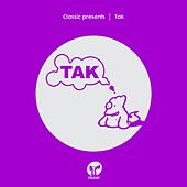Classic Presents TAK by Timedwellers, Kat Williams & Collis King