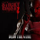 Debo The Game (Dirty) by Sticky Fingaz