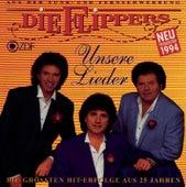 Unsere Lieder von Die Flippers