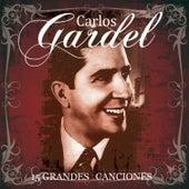 15 Grandes Exitos by Carlos Gardel