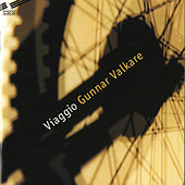 Gunnar Valkare: Viaggio by Various Artists