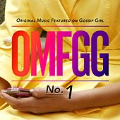 OMFGG - Original Music Featured On Gossip Girl No. 1 by Gossip Girl