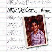 Welcome Home by Mr. V