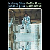 Reflections by Iceberg Slim