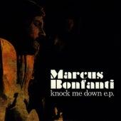 Knock Me Down - EP by Marcus Bonfanti
