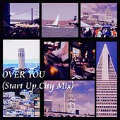 Over You (Start up City Mix) von Nicholas Vitale