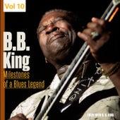 Milestones of a Blues Legend, Vol. 10 by B.B. King