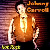 Hot Rock de Johnny Carroll