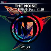 Disco Freak Feat. Cub de The Noise