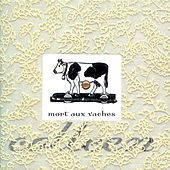 Mort aux Vaches by Colleen
