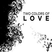 Two Colors of Love de Various Artists