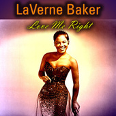 Love Me Right by Lavern Baker