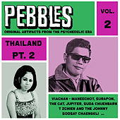 Pebbles Vol. 2, Thailand Pt. 2, Originals Artifacts from the Psychedelic Era by Various Artists