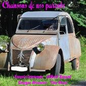 Chansons de nos parents by Various Artists