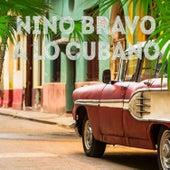 Nino Bravo a Lo Cubano by Various Artists
