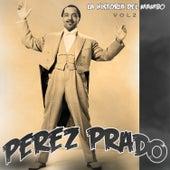 La Historia del Mambo, Vol. 2 de Perez Prado
