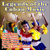 Legends of the Cuban Music by Various Artists