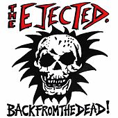 Back from the Dead! von The Ejected