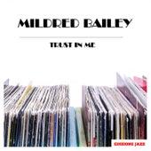 Trust In Me de Mildred Bailey