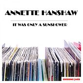 It Was Only A Sunshower by Annette Hanshaw